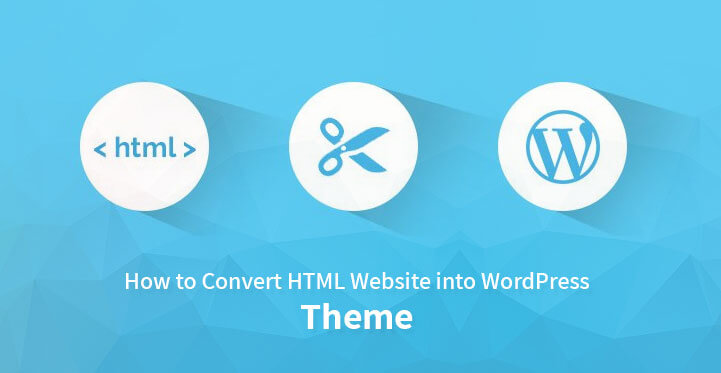 html-to-wordpress-converter-in-easy-steps-for-beginners
