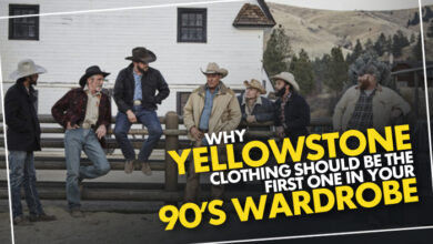 Photo of Why Yellowstone Clothing Should be The First One In Your '90s Wardrobe!